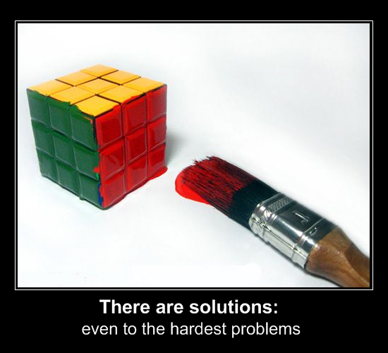There are solutions even to the hardest problems ...